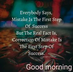 Good Morning Inspirational Quotes, Good Morning Quotes, Success Quotes, Life Quotes, Qoutes, Morning Images In Hindi, Night Wishes, Real Facts, First Step