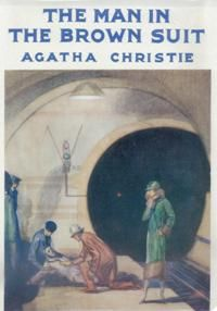 "The Man in the Brown Suit, Agatha Christie  - Intrepid British Girl sets off for Adventure in Africa (quite fun).  FromWP: ""first published in the UK by The Bodley Head on 22 August 1924[1] and in the US by Dodd, Mead and Company later in the same year.The UK edition retailed at seven shillings and sixpence (7/6)[3] and the US edition at $2.00."""