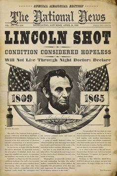 """The National News"" headlines LINCOLN SHOT: The assassination of U. President Abraham Lincoln took place on Good Friday, 14 just as the American Civil War was drawing to a close. American Presidents, American Civil War, American History, Captain American, European History, British History, Newspaper Headlines, Old Newspaper, Newspaper Article"