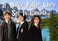 """36 Things That Would Be Different If """"Harry Potter"""" Were Set In Canada"""