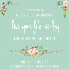 """Live your life worthy of the gospel of Christ."" Philippians Come dive into the book of Philippians with a new Bible study by Karen Ehman for LifeWay. Great Bible Verses, New Bible, Scripture Art, Scriptures, Humility Quotes, Jesus Quotes, Book Of Philippians, Encouraging Thoughts, What Matters Most"