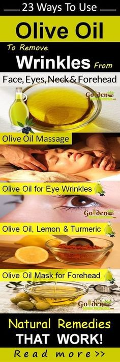 Olive Oil for Wrinkles Treatment: On Face, Eye Wrinkles, Forehead, Neck Wrinkles. 23 Effective Home Remedies to Get Rid of Wrinkles Fast. How To Get Rid Of Wrinkles Overnight? Using olive oil to remove wrinkles is one of the best remedy. Olive oil softens