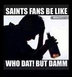 Saints fans be like.....