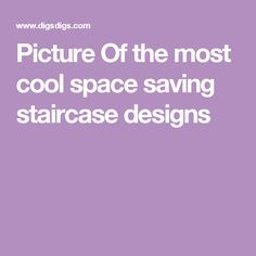 Picture Of the most cool space saving staircase designs