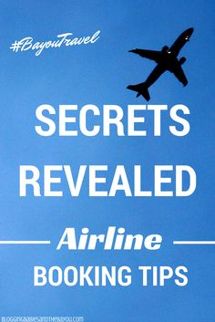 Looking for tips and tricks to getting the best price on your next flight? Secrets Revealed Airline Booking Tips #BayouTravel