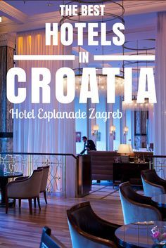 Things to do in Croatia: Hotel Esplanade Zagreb. It's pure luxury. No two ways about it, save your pennies and stay here if you're planning a trip to the Capital City of Croatia. Even if you are travelling with kids, like us.
