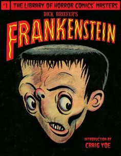 Dick Briefer's Frankenstein (Library of Horror Comics Master) by Dick Briefer. $16.05. Author: Dick Briefer. 148 pages. Publisher: Idea & Design Works Llc; First Edition edition (October 26, 2010)