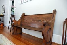 Old church pews make great seating in your house. A good friend refinished one for me.