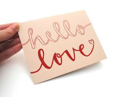 Romantic Greeting Card with Handwritten Calligraphy . Red Ink on Beige with Brown Kraft Envelope . Hello Love . Single. $10.00, via Etsy.