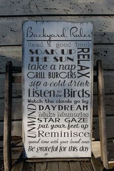 Backyard rules sign custom to your yard and your happy rules. Want to add a name?? Sure! Want to change all the rules?? Sure we would love too!!  We can