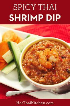 Easy Asian Recipes, Thai Recipes, Shrimp Recipes, Dip Recipes, Laos Recipes, Vegetable Recipes, Vegetarian Recipes, Thai Shrimp, Spicy Shrimp