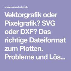vektorgrafik oder pixelgrafik svg dxf das richtige dateiformat zum plotten probleme und losungen wenn keine schneidelinien grafik mercedes stern vektor sonne