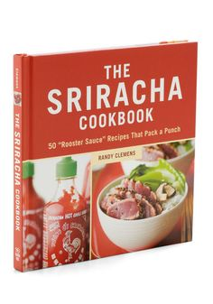 The Sriracha Cookbook, #ModCloth...definitely getting this for my husband's birthday! He LOVES Sriracha!