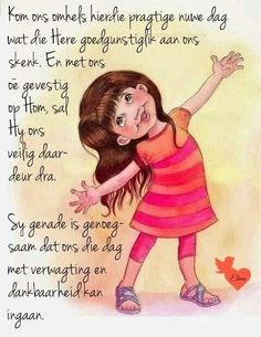 Lekker Dag, Evening Greetings, Goeie More, Afrikaans Quotes, Uplifting Words, Good Morning Wishes, Verses, Disney Characters, Fictional Characters