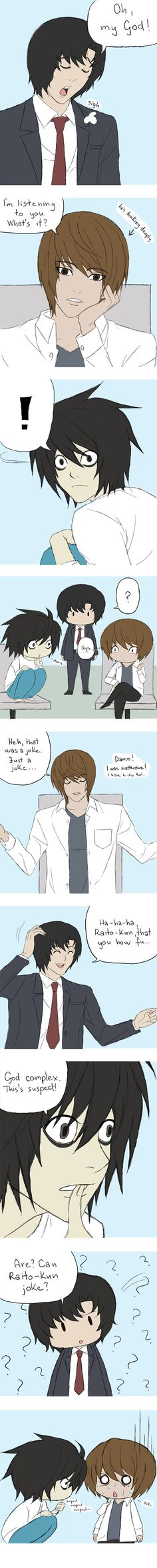 Death Note - God complex XD ignore the grammar mistakes, like I'm trying to