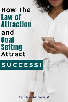 The Law of Attraction and Goal Setting by Fearless Affiliate. Combine the power of LOA with your blog goals for a winning combination. Use the power of LOA to propel your online success. Law of Attraction. Manifestation. Positive Affirmations. Vision Board. Law of Attraction Tips. Money Affirmations. Goal Setting. Blogging Goals. #lawofattraction #loa #bloggoals #successmindset #visionboard #manifestation #lawofattractiontips #moneyaffirmations #positiveaffirmations #blogginggoals
