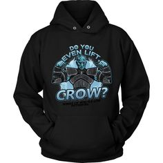 Do You Even Lift Crow? - Hoodie