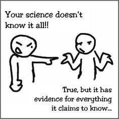 And, when there's a possibility of being wrong science questions itself. Atheist Humor, Atheist Agnostic, Atheist Quotes, God Is, Secular Humanism, Athiest, Anti Religion, Know It All, Faith
