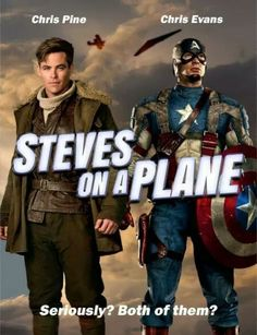 2 Chris' play 2 Steve's who both end up on planes saving the world while their ladies are left behind to continue the fight