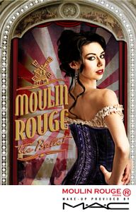 OMG, i want to go see this! Moulin Rouge the ballet