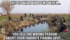 that is one thing a fisherman never tells!! www.bestbuddyfishing.com