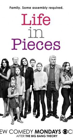 Life in Pieces (2015– )  Created by Justin Adler.  With Colin Hanks, Betsy Brandt, Thomas Sadoski, Zoe Lister-Jones. A family comedy told through the separate stories of different family members.