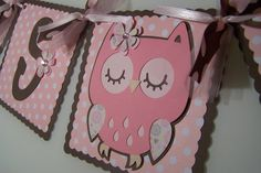 Baby Shower Banner: Pink and brown owl via Etsy.