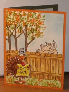 Art Impressions Rubber Stamps: Fronts and Backs: Pig Front & Back (Sku#U1719) Fence (Sku#P1499) ... handmade Thanksgiving card. turkey