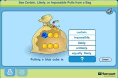 Test your knowledge of probability with this simple interactive game.   You will be shown a number of objects in a bag – such as marbles of different colors – and it's up to you to say how likely it is that you will pull a particular object from the bag. Free online game would be great set up in computer math centers.