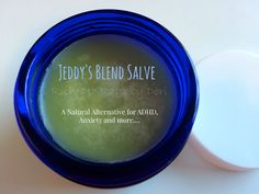 Jeddy's Blend Salve. The perfect combination of Jeddy's Blend Essential Oil Blend with Organic Coconut Oil, Olive Oil and Beeswax. A Natural Alternative for ADHD, Anxiety and more. Hundreds of testimonials.