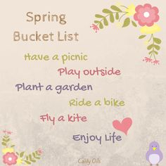 Life's too short to stay inside. Whats your #springbucketlist  Share with us! See more at https://www.instagram.com/calilylabs/