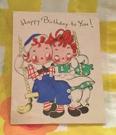 Raggedy Ann & Andy Vintage Volland Happy Birthday Card Raggedy Ann And Andy, Happy Birthday Cards, Vintage Cards, Coloring Books, Birthdays, Happy Birthday Greeting Cards, Vintage Coloring Books, Anniversaries, Birthday