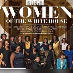#AfricanAmericanWomen Of The #WhiteHouse #POTUS #Obama #Administration Economic policy, health care, national security–if it's on the #President #BarackObama or #FLOTUS #MichelleObama agenda, it's on these African-American women to make it happen…