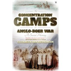 This is the first general history of the concentration camps of the Anglo-Boer or South African War in over fifty years, and the first to use in depth the very rich and extensive official documents in South African and British archives. World History Lessons, Family History, African History, South Africa, Camping, Genealogy, Pioneer Crafts, British, Military