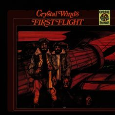 Crystal Winds / First Flight / BBE Records