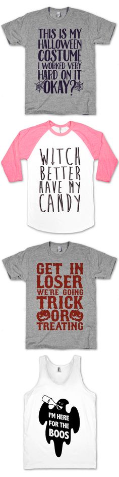 Take the stress out of planning a fancy halloween costume, make it easy on yourself with this funny collection of shirts.