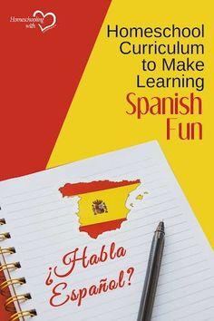 Homeschool Curriculum to Make Learning Spanish Fun