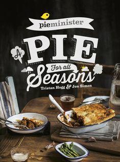 Pieminister: A Pie for All Seasons: Amazon.co.uk: Tristan Hogg, Jon Simon: Books