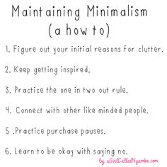 Maintaining minimalism (a how to)