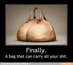 Finally. A bag that can carry all your shit