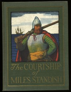 "N.C. Wyeth cover illustration for ""The Courtship of Miles Standish""."