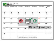 "Calendário abril 2017 ""Feriados públicos BrasilTiberius"" por Michel Zbinden (Brasil)"