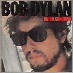 "Bob Dylan Union sundown / Neighborhood bully vinilo single 7"" 45 rpm vinyl single. Mercado de la Tía Ni, Sabarís Baiona."