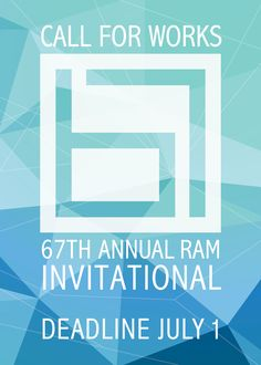 Annual RAM Invitational July 31 – Nov. 1, 2015 Opening Reception: Thursday, July 30, 5-7PM, free for members, $5 for non-members