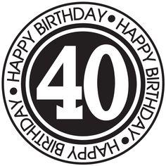 happy birthday 40 years - Google Search