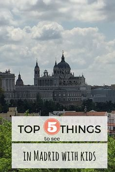 What are the best things to do in Madrid with kids? Find here 5 things that make Madrid a great destination for a family city break with kids. Madrid with kids | things your kids will love about Madrid | family friendly city break with kids Madrid