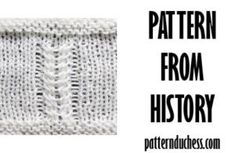 Twists from 1984 - pattern from history - Pattern Duchess Knitting Blogs, Knitting Patterns, Twists, Swatch, History, Knit Patterns, Chunky Twists, Knitting Paterns, Historia