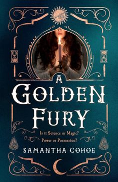 A Golden Fury by Samantha Cohoe - Released October 13, 2020 #fantasy #historicalfantasy #youngadult Fantasy Romance Novels, Fantasy Books To Read, Paranormal Romance, Romance Books, Novels To Read, Ya Books, Historical Fiction, The Book, Tours