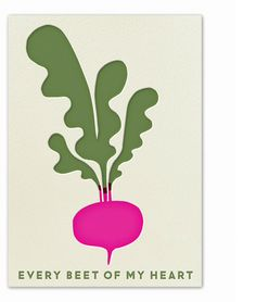 Every Beet of My Heart