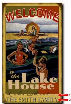 Welcome to the Lake House Wood or Metal Personalized Sign